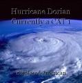 Hurricane Dorian Currently a CAT 1