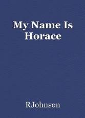 My Name Is Horace