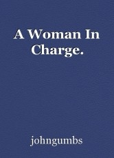 A Woman In Charge.