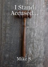 I Stand Accused...