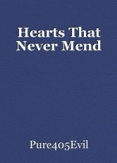 Hearts That Never Mend