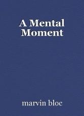 A Mental Moment
