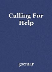 Calling For Help