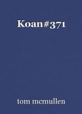 Koan#371