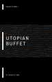 Utopian Buffet