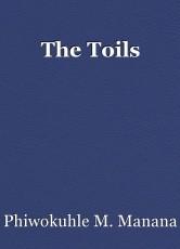 The Toils