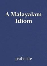 A Malayalam Idiom