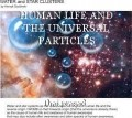 HUMAN LIFE AND THE UNIVERSAL PARTICLES