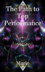 The Path to Top Performance