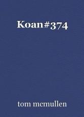 Koan#374