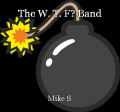 The W. T. F? Band