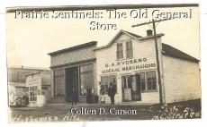 Prairie Sentinels: The Old General Store