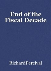 End of the Fiscal Decade