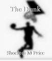 The Dunk