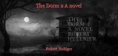 The Dorm 2 A novel