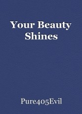Your Beauty Shines