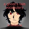 a ghost's tale vocabulary