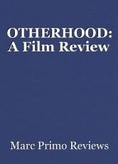OTHERHOOD: A Film Review