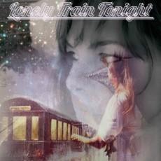 Lonely Train Tonight