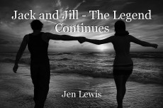 Jack and Jill - The Legend Continues