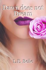 Dawn does not Dream