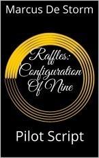 Raffles: Configuration Of Nine (Script)