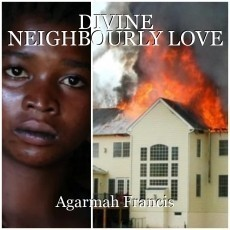 DIVINE NEIGHBOURLY LOVE