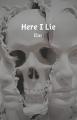 Here I Lie