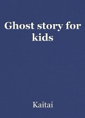 Ghost story for kids