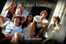 Old School Reunion