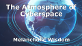 The Atmosphere of Cyberspace