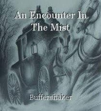 An Encounter In The Mist