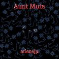 Aunt Mute