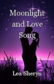 Moonlight and Love Song