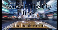Beneath The City lines