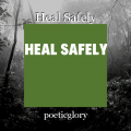 Heal Safely