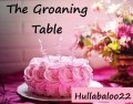 The Groaning Table