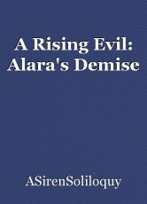 A Rising Evil: Alara's Demise