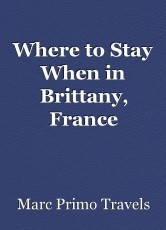 Where to Stay When in Brittany, France