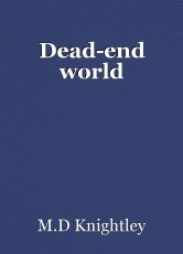Dead-end world