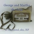 George and Martha, the Soap