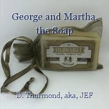 George and Martha, the Soap