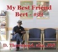 My Best Friend Bert - #21
