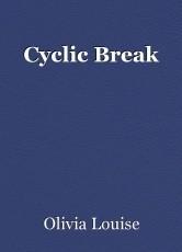 Cyclic Break