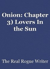 Onion: Chapter 3) Lovers In the Sun