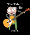 The Talent Wanna-Be