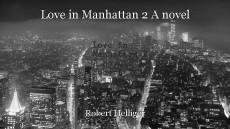 Love in Manhattan 2 A novel