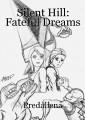 Silent Hill: Fateful Dreams