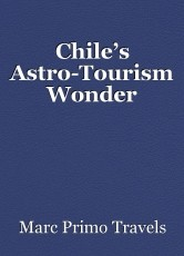 Chile's Astro-Tourism Wonder