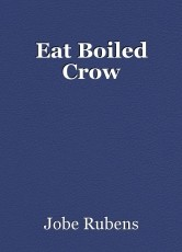 Eat Boiled Crow